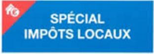 Spécial Impôts Locaux