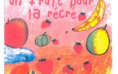 Un fruit pour la récré…