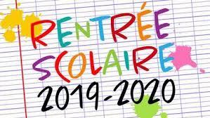"""Informations """"Rentrée scolaire 2019"""""""